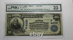 10 $ 1902 Farmington Maine Me Banque Nationale Monnaie Remarque Bill Ch # 4459 Pmg! Vf25