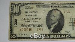10 $ 1929 Allentown Pennsylvania Pa Banque Nationale Monnaie Note Bill! # 1322 Fin
