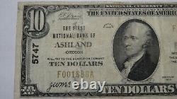 10 1929 Ashland Oregon Ou Banque Nationale De Devises Note Bill Ch. #5747 Très Bien! Royaume