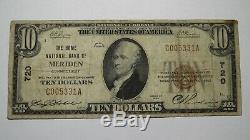 10 $ 1929 Billet De Billet De Banque En Monnaie Nationale Meriden Connecticut Ct! Ch. # 720 Rare
