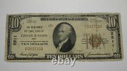 10 $ 1929 Cedar Rapids Iowa Ia Banque Nationale Monnaie Note Bill! Ch. # 2511 Rare
