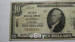 10 $ 1929 Paonia Colorado Co Banque Nationale Monnaie Note Bill! Ch. # 6671 Fin