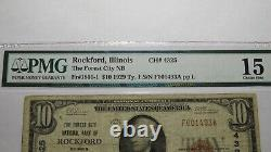 10 1929 Rockford Illinois IL Monnaie Nationale Banque Note Bill Ch. #4325 F15 Pmg