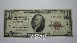 10 $ 1929 Terre Haute Indiana Banque Nationale Monnaie Note Bill! Ch. # 47 Rare