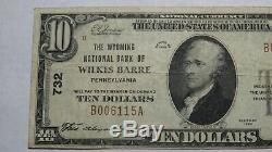 10 $ 1929 Wilkes Barre Pennsylvania Pa Banque Nationale Monnaie Note Bill! Ch # 732
