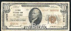 1929 10 $ El Paso Banque Nationale El Paso, Tx Monnaie Nationale Ch. # 12769