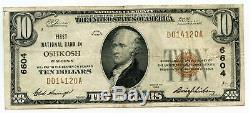 1929 10 $ Monnaie Nationale Remarque 6604 First Bank Oshkosh Wisconsin Bh826