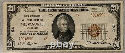 1929 $20 National Currency Bank Of Milwaukee Wisconsin Charter 64 Bill/note