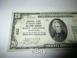 20 $ 1929 Billet De Billet De Banque En Monnaie Nationale De West Chester, Pennsylvanie, Pennsylvanie! Ch. # 552