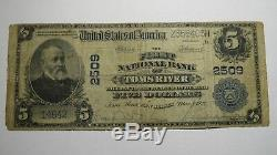 5 $ 1902 Toms River Nj New Jersey Banque Nationale Monnaie Note Bill! Ch # 2509 Rare