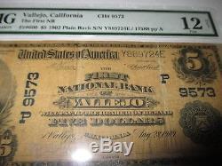 5 1902 $ Vallejo California Ca Billets De Banque En Monnaie Nationale Bill # 9573 Pmg Fine