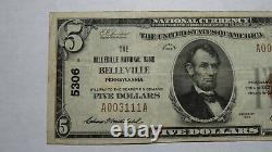 5 $ 1929 Belleville Pennsylvanie Pa National Bank Note Bill! # 5306 Vf ++
