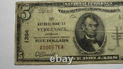 $5 1929 Vergennes Vermont Vt National Currency Bank Note Bill Ch. #1364 Fine